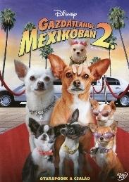 Gazdátlanul Mexikóban 2 film