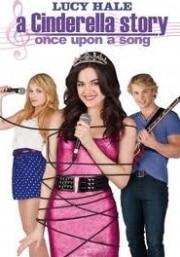 Egy új tündérmese- Volt egyszer egy dal film A Cinderella Story Once Upon a Song
